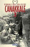 Osmanlı'nın Son Kilidi Çanakkale 3