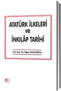 Atatürk İlkeleri ve İnkılap Tarihi - Yrd. Doç. Dr. Oğuz Kalelioğlu pdf epub