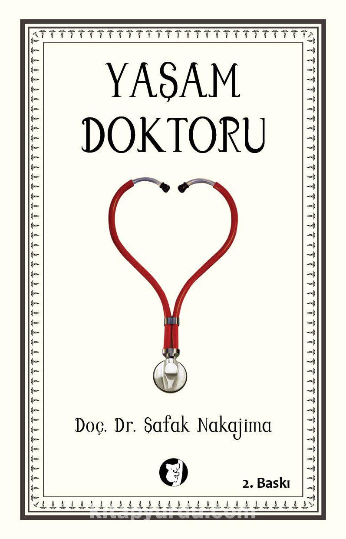 Yaşam Doktoru - Doç. Dr. Şafak Nakajima pdf epub