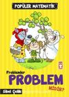Problem Problem midir? / Popüler Matematik
