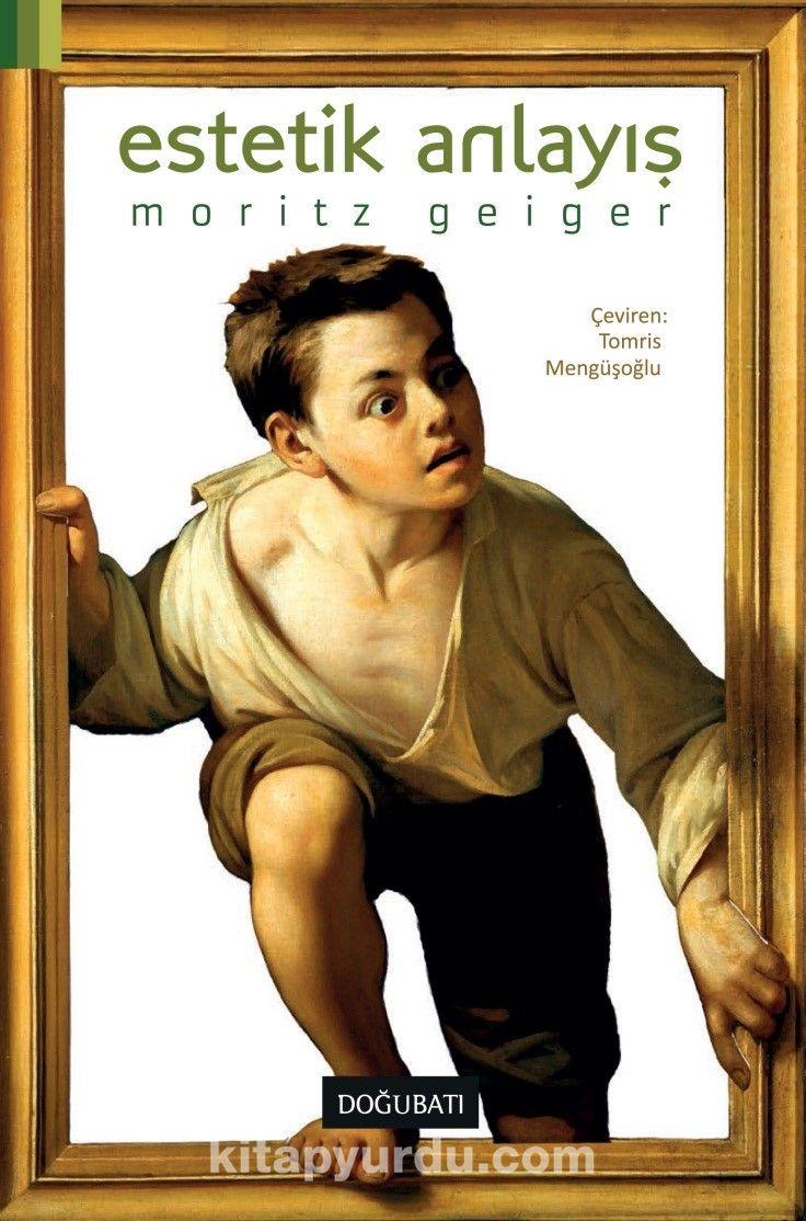 Estetik Anlayış - Moritz Geiger pdf epub