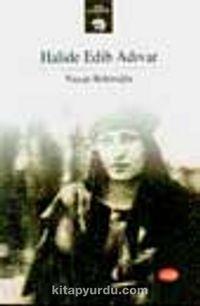 Halide Edib Adıvar - Prof. Dr. Nazan Bekiroğlu pdf epub