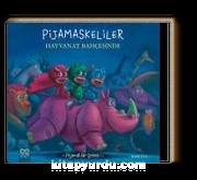 Pijamaskeliler ve Hayvanat / Pijamalılar Çetesi Serisi