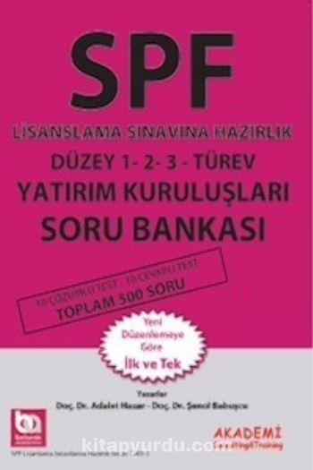 SPF Lisanslama Sınavına Hazırlık Düzey 1-2-3 Türev Yatırım Kuruluşları Soru Bankası - Dr. Şenol Babuşcu pdf epub