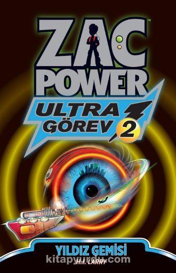 Yıldız Gemisi - Ultra Görev 2 / Zac Power - H. I. Laryy pdf epub