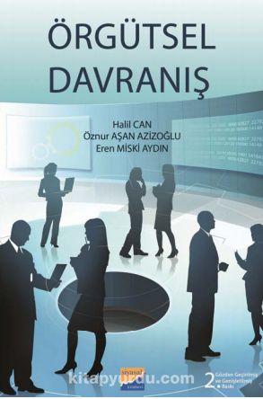Örgütsel Davranış (Prof. Dr. Halil Can) - Prof. Dr. Halil Can pdf epub