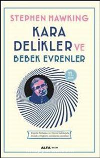 Kara Delikler ve Bebek Evrenler - Stephen Hawking pdf epub