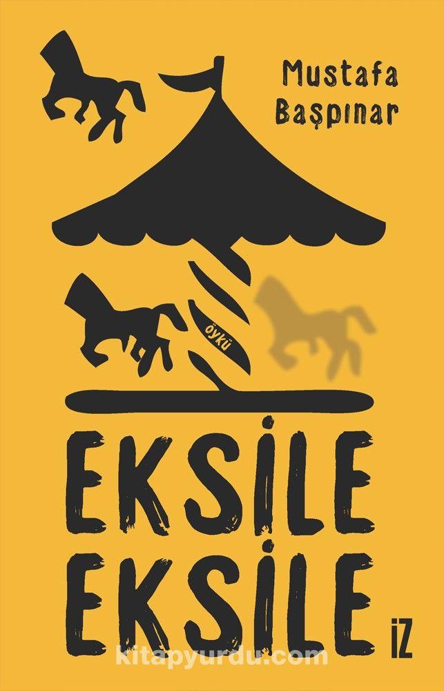 Eksile Eksile - Mustafa Başpınar pdf epub