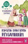 Ramazan Ayını Seven Peygamberim / Can ile Canan Peygamberimizi Seviyoruz
