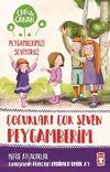 Çocukları Çok Seven Peygamberim / Can ile Canan Peygamberimizi Seviyoruz