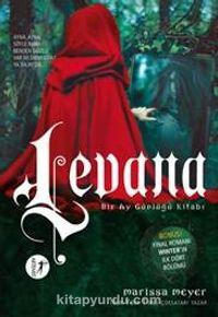 Levana - Bir Ay Günlüğü Kitabı - Marissa Meyer pdf epub