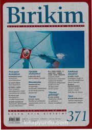 Birikim Aylık Sosyalist Kültür Dergisi Sayı:371 Mart 2020