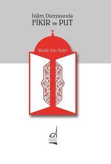 İslam Dünyasında Fikir Ve Put