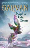 Sarvan & Kaşif ve Usta Süvari