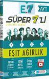 AYT Süper 7'li Deneme Eşit Ağırlık