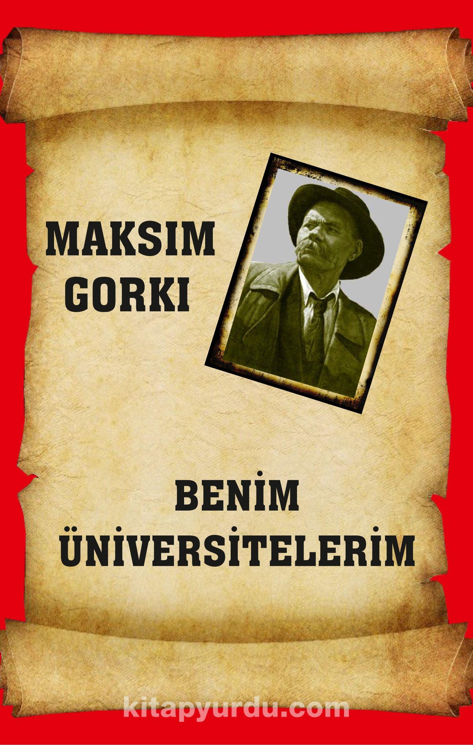 Benim Üniversitelerim - Maksim Gorki pdf epub