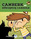 Canberk & Kokuşmuş Canavar