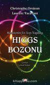 Higgs Bozonu & Maddenin En Son Yapıtaşı