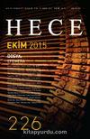 Sayı:226 Ekim 2015 Hece Aylık Edebiyat Dergisi