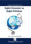 Sağlık Sistemleri ve Sağlık Politikası