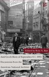 Anti-Greek Riots of September 6-7, 1955 Documents from the American National Archives