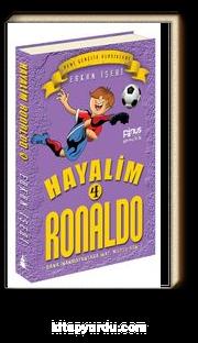 Hayalim Ronaldo 4 & Bana İnanmayanlara İnat Mutlu Son