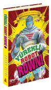 Yürekli Robot Rowni 3 / Büyük Dövüş