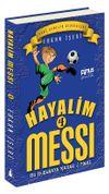 Hayalim Messi 4 / Bu İş Buraya Kadar Final