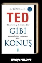 TED Gibi Konuş & Dünyanın En İyi Beyinlerine Göre Topluluk Önünde Konuşmanın 9 Sırrı