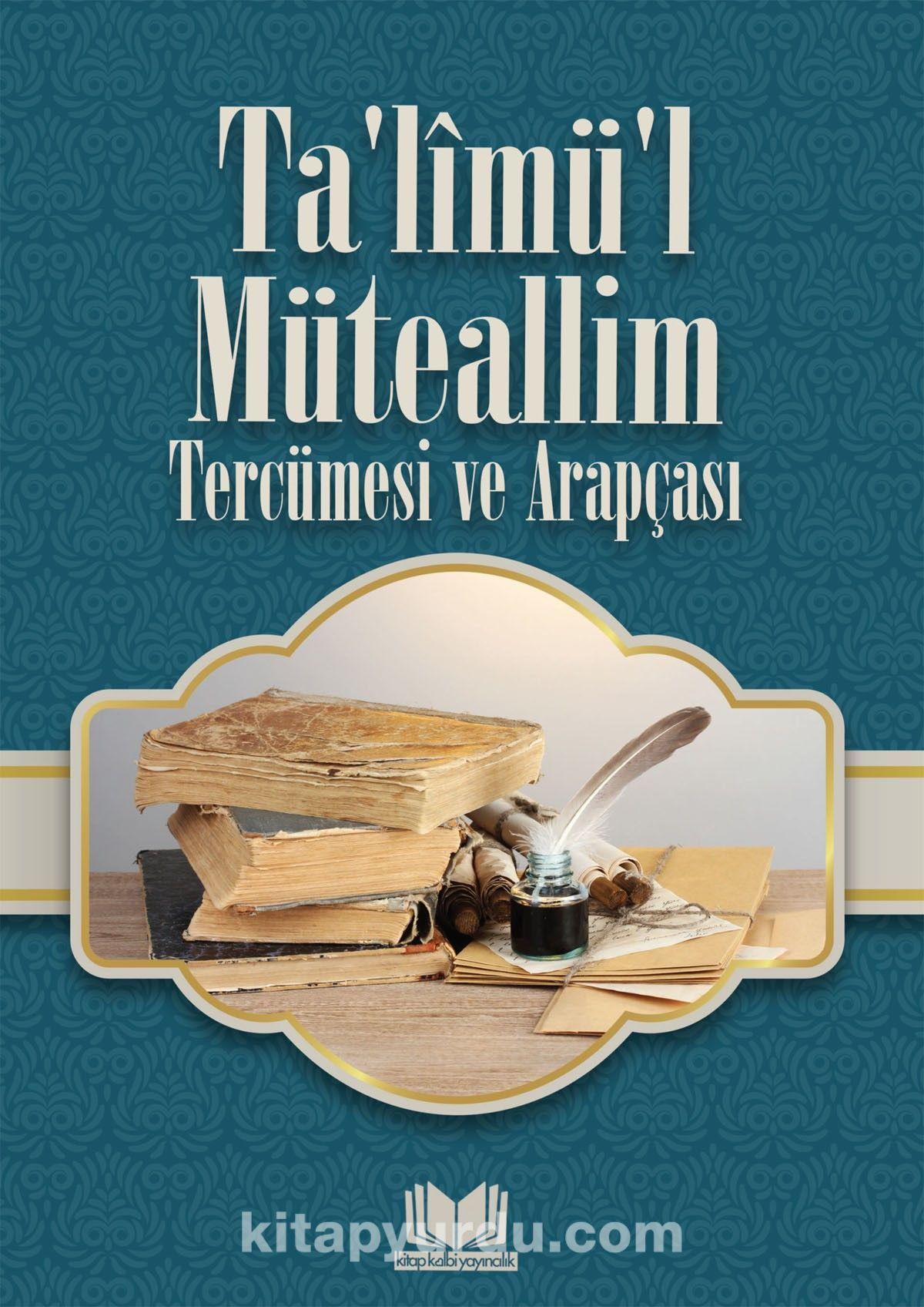 Ta'limü'l MüteallimTercümesi ve Arapçası - İmam Burhaneddin Ez-Zernuci pdf epub