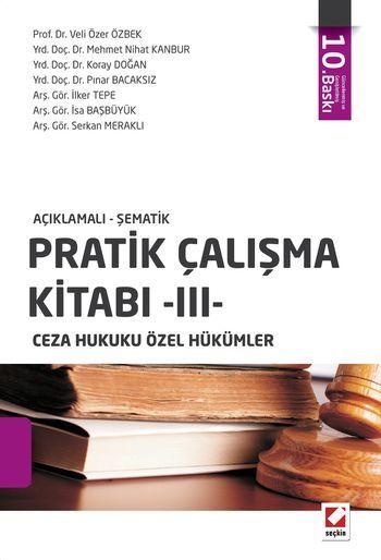Pratik Çalışma Kitabı - III, Ceza Hukuku Özel Hükümler - Komisyon pdf epub