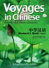 Voyages in Chinese 3 Student's Book +MP3 CD (Gençler için Çince Kitap+ MP3 CD)