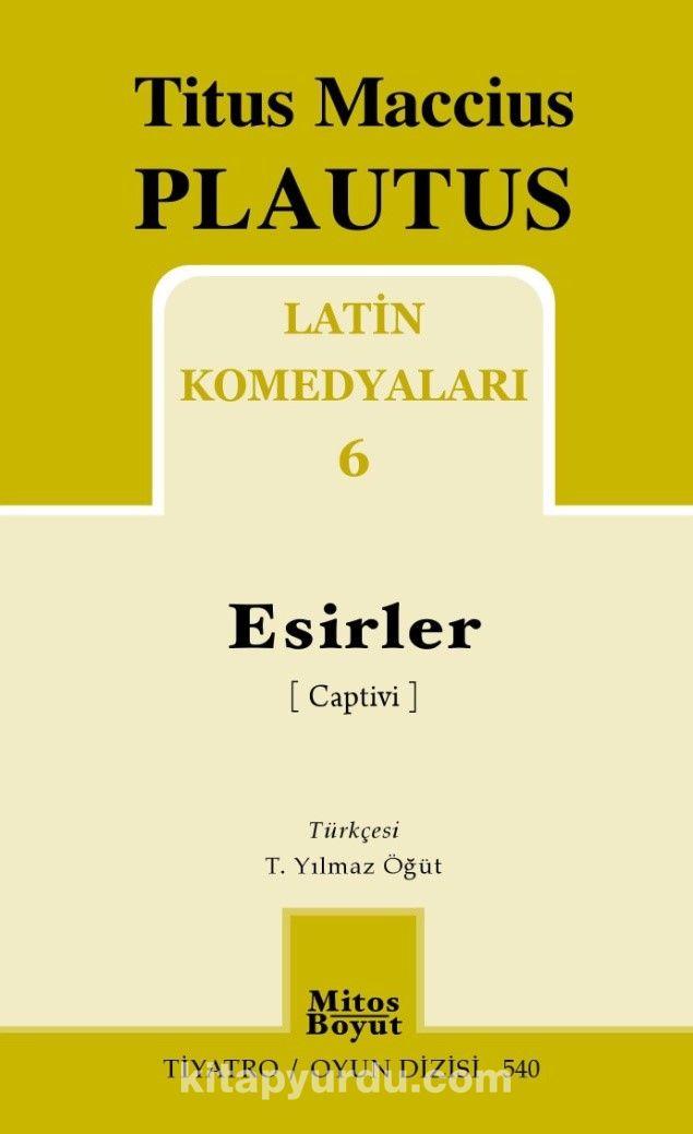 Latin Komedyaları 6 / Esirler