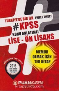 2016 KPSS Tweet Tweet Konu Anlatımlı Lise - Ön Lisans