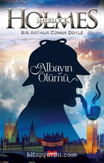 Albayın Ölümü / Sherlock Holmes