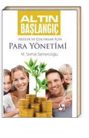 Altın Başlangıç & Aileler ve Çocuklar İçin Para Yönetimi