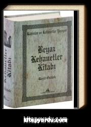 Beyaz Kehanetler Kitabı (Ciltli)