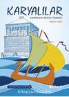 Anadolu'nun Denizci İnsanları Karyalılar / Uygarlıklar Beşiği Anadolu Dizisi  8