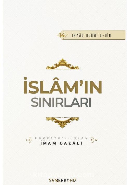 İslam'ın Sınırları - İmam-ı Gazali pdf epub
