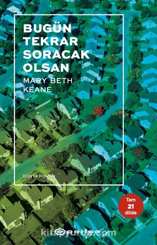 Bugün Tekrar Soracak Olsan - Mary Beth Keane pdf epub