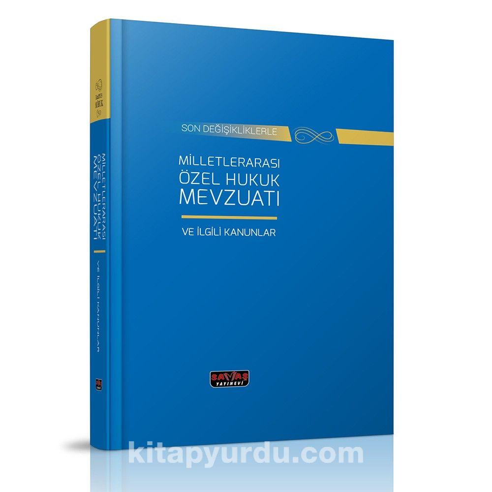 Milletlerarası Özel Hukuk Mevzuatı ve İlgili Kanunlar - Kollektif pdf epub