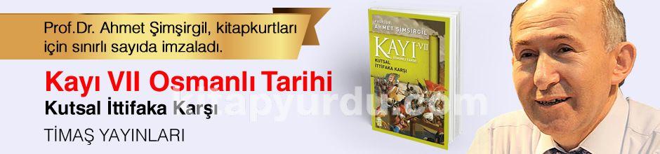 Kayı VII - Osmanlı Tarihi / Kutsal İttifaka Karşı. Prof.Dr. Ahmet Şimşirgil, Kitapkurtları için Sınırlı Sayıda İmzaladı.