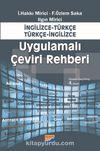 Uygulamalı Çeviri Rehberi / İngilizce-Türkçe Türkçe-İngilizce