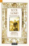 Ecce Homo & Kişi Nasıl Kendisi Olur