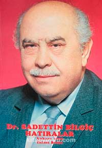Dr. Saadettin Bilgiç'in Hatıraları -  pdf epub