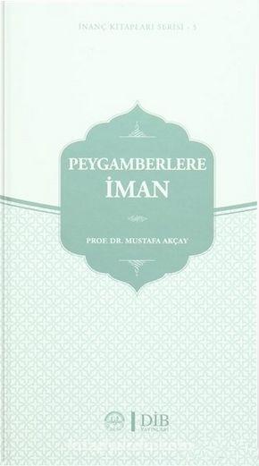 Peygamberlere İman - Yard. Doç. Dr. Mustafa Akçay pdf epub
