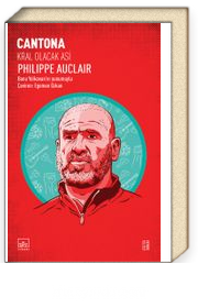 Cantona: Kral Olacak Asi
