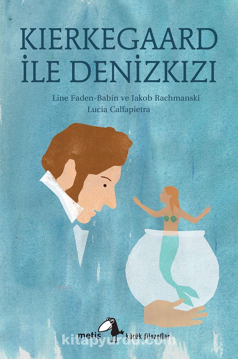 Kierkegaard ile Denizkızı - Line Faden Babin pdf epub