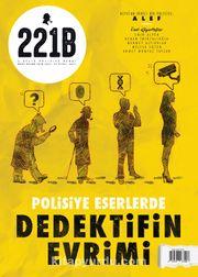 221B İki Aylık Polisiye Dergi Sayı: 25 Mart-Nisan 2020