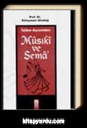 İslam Açısından Musiki ve Sema'